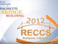 RECCS 2012 - Tésztahíd Építő Világbajnokság